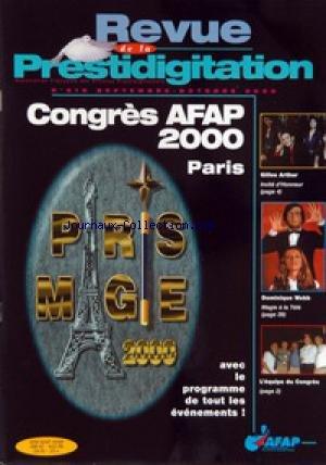 REVUE DE LA PRESTIDIGITATION [No 519] du 01/09/2000 - CONGRES AFAP 2000 - PARIS - GILLES ARTHUR - DOMINIQUE WEBB - L'EQUIPE DU CONGRES.