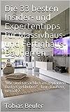 Die 33 besten Insider- und Expertentipps für Massivhaus- und Fertighaus-Bauherren: