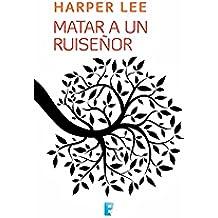 Matar a un ruiseñor: SERIE: CINE (Spanish Edition)