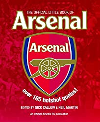 The Official Little Book of Arsenal (Little Book of Soccer)