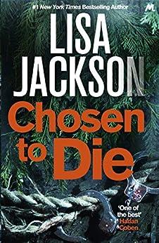 Chosen to Die: Montana series, book 2 (Selena Alvarez/Regan Pescoli) by [Jackson, Lisa]
