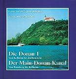 Die Donau -  Der Main-Donau-Kanal