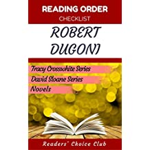 Reading order checklist: Robert Dugoni - Series read order: Tracy Crosswhite Series, David Sloane Series, Novels (English Edition)