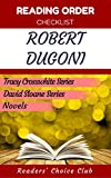 Reading order checklist: Robert Dugoni - Series read order: Tracy Crosswhite Series, David Sloane Series, Novels
