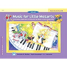 Music for Little Mozarts Recital Book, Bk 4