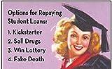 Kleinanzeigen: Optionen für zurückzahlen Student Darlehen 1. Kickstarter