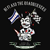 Songtexte von Hi Fi and the Roadburners - Live In Fear City