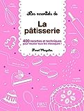 Les Essentiels de - La pâtisserie