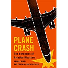 Plane Crash: The Forensics of Aviation Disasters