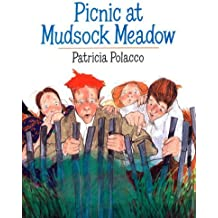 Picnic at Mudsock Meadow by Patricia Polacco (2009-05-28)