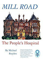 Mill Road: The people's hospital