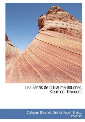 Les SAcrAcs de Guillaume Bouchet, Sieur de Brocourt