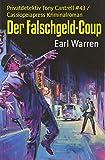 Der Falschgeld-Coup: Privatdetektiv Tony Cantrell #43 / Cassiopeiapress Kriminalroman (German Edition)