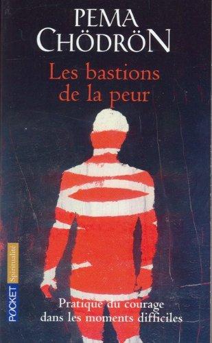 BASTIONS DE LA PEUR