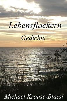 Lebensflackern (Gedichte) (German Edition) by [Krause-Blassl, Michael]