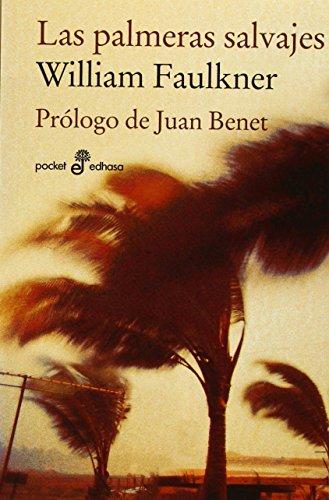 Las palmeras salvajes (Pocket) por William Faulkner