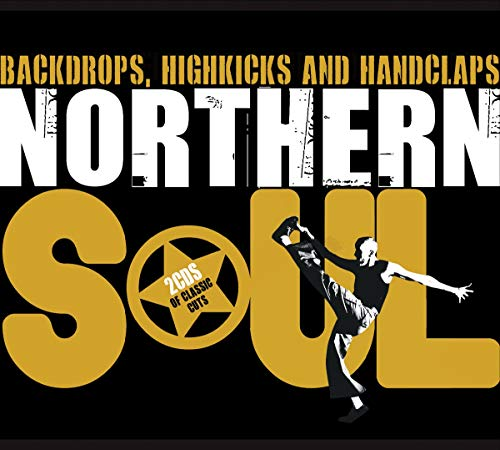 Northern Soul-Backdrops,Highkicks & Handclaps