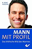 Mann mit Profil: Das biblische Bild des Mannes