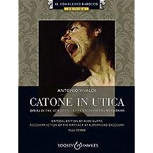 Catone in Utica: Opera in tre atti. Soli, Chor und Orchester. Partitur. (Il Complesso Barocco Edition)