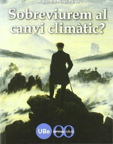 Sobreviurem al canvi climàtic? (CATÀLISI) por Alejandro Martínez Pérez-Pérez