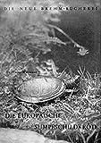 Die Europäische Sumpfschildkröte: Emys orbicularis
