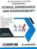 Aj Publication's Ethics, Governance & Sustainability for CS Professional June 2018 Exam by Anoop Jain