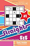 Sudoku Straights - 200 Easy to Master Puzzles 5x5 (Volume 1)