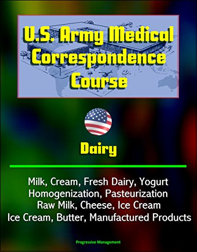 us-army-medical-correspondence-course-dairy-milk-cream-fresh-dairy-yogurt-homogenization-pasteurizat