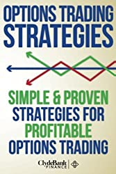 Options Trading Strategies: Simple & Proven Strategies For Profitable Options Trading by Devon Wilcox (2014-09-22)