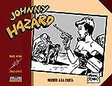 Johnny Hazard. 1945 - 1947
