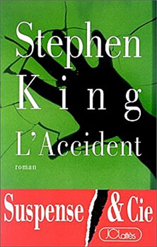 L'Accident (Thrillers)