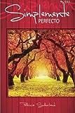 Simplemente perfecto: Volume 4 (Serie Sintonias)