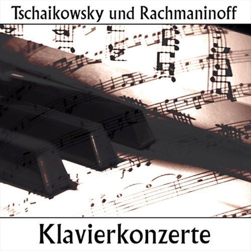 Tschaikowski und Rachmaninoff ...