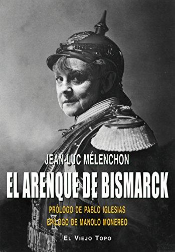 El arenque de Bismarck por Jean-Luc Mélenchon