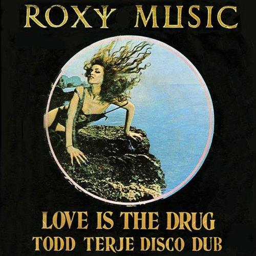 Love Is The Drug (Todd Terje Disco Dub)