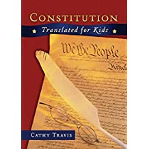 Constitution Translated for Kids (English Edition)