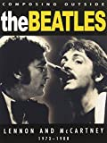Composing Outside The Beatles 1973-1980 - John Lennon/Paul McCartney