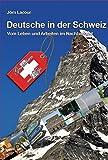 Deutsche in der Schweiz - Jörn Lacour