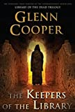 The Keepers Of The Library by Glenn Cooper (2013-06-04)