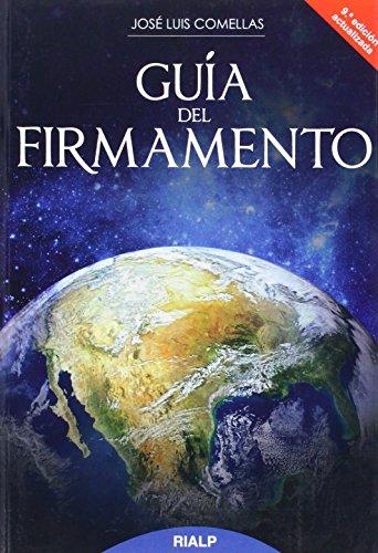 Guía Del Firmamento (Historia y Biografías) por José Luis Comellas García-Lera