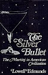 Silver Bullet: The Martini in American Civilization (Contributions in American Studies : No. 52) by Lowell Edmunds