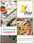 Itsu 20-minute Suppers: Quick, Simple...