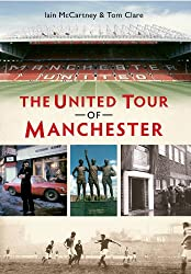 The United Tour of Manchester (English Edition)
