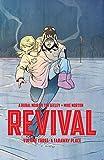 Image de Revival Vol. 3: A Faraway Place