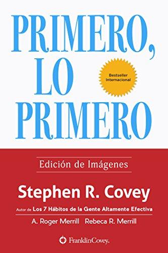 Primero, lo primero: Edición de Imágenes por Stephen R. Covey