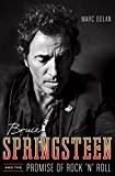 Bruce Springsteen and the Promise of Rock ′n′ Roll