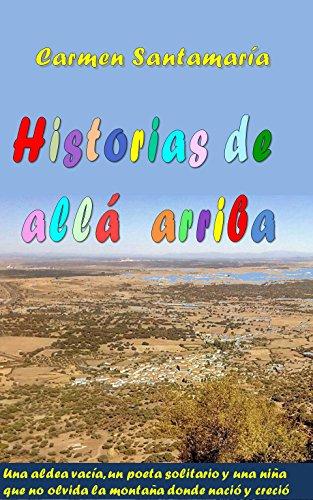 Historias de allá arriba por Carmen Santamaría Alonso