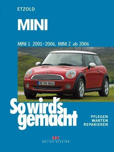 MINI 1 2001-2006, MINI 2 ab 2006: So wird's gemacht - Band 144 von Rüdiger Etzold (2. April 2008) Broschiert