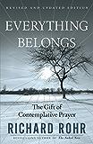 Everything Belongs: The Gift of Contemplative Prayer