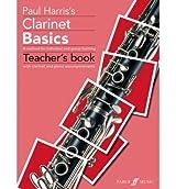 [ CLARINET BASICS TEACHER'S BOOKBY HARRIS, PAUL](AUTHOR)PAPERBACK